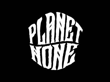 Planet None